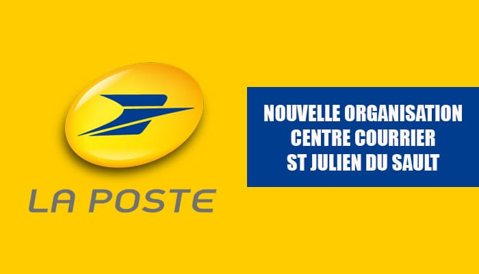 You are currently viewing Nouvelle organisation centre courrier St Julien du Sault